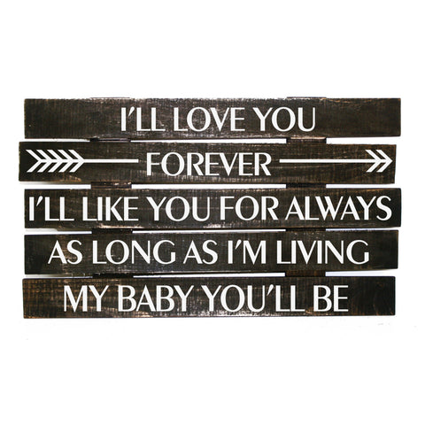 Mother's Day Gift for Mom, New Mom Gift, Baby Quote Sign for Nursery, New Mom Baby Shower Gift, My Baby You'll Be Saying, Rustic Pallet Sign - lasting-expressions-vinyl