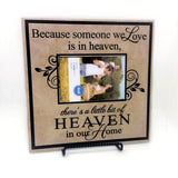 Heaven Memorial Plaque Quote Sign with Frame - lasting-expressions-vinyl