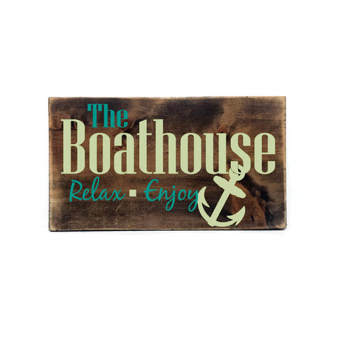 The boathouse - Relax, Enjoy Wood Sign - lasting-expressions-vinyl