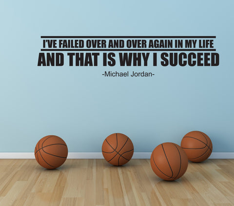 Basketball Vinyl Wall Quote, Motivational Wall Art, I've failed over and over, Michael Jordan Quote - lasting-expressions-vinyl