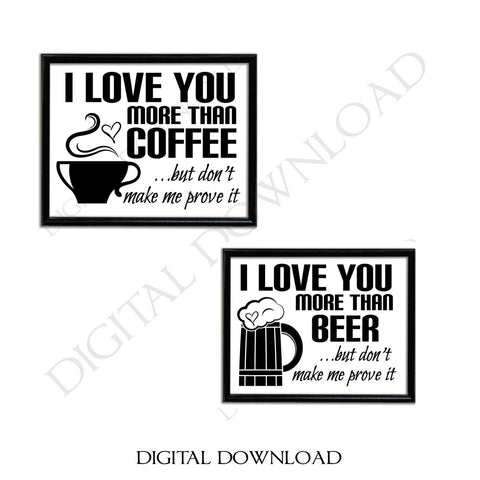 Set of I Love you more than coffee/beer Quote Vector Digital Design Download -Ready Digital File, Vinyl Design Saying, Printable Quotes - lasting-expressions-vinyl