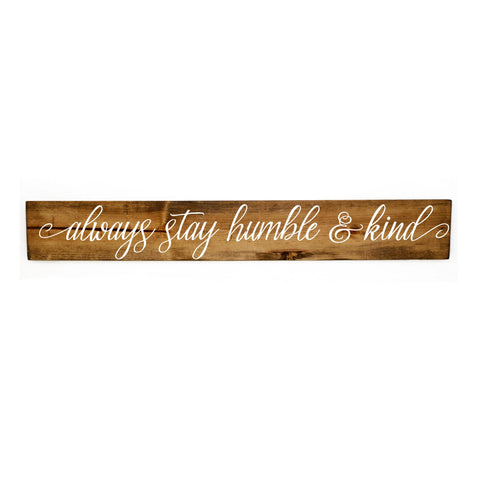 Wood Wall Hanging Sign, Humble Kind Quote Sign - lasting-expressions-vinyl