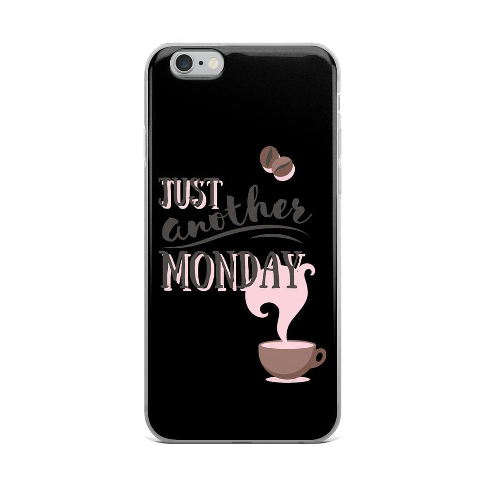 Just Another Monday iPhone Case