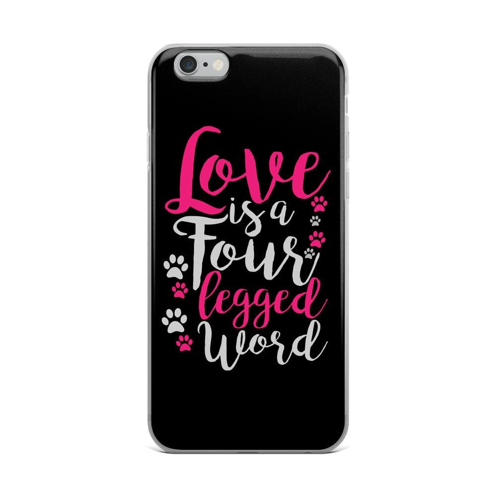 Love Is Four Legged Word iPhone Case