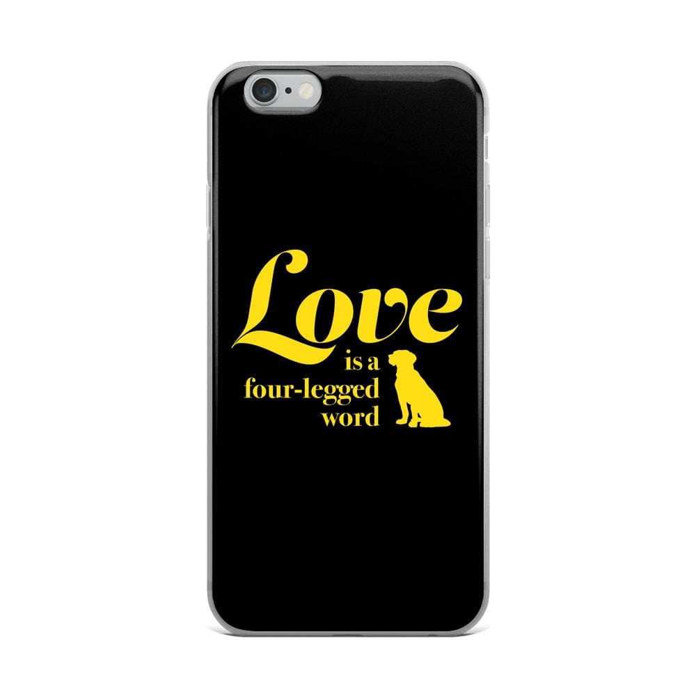 Love Is a Four-Legged Word iPhone Case