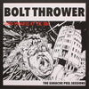 BOLT THROWER - THE PEEL SESSIONS LP