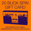 20 BUCK SPIN GIFT CARD