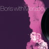 BORIS / MERZBOW - GENSHO PART II 2XLP