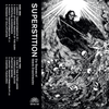 SUPERSTITION - THE ANATOMY OF UNHOLY TRANSFORMATION TAPE ***PRE-ORDER***