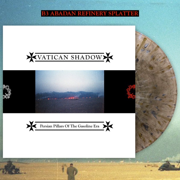 VATICAN SHADOW - PERSIAN PILLARS OF THE GASOLINE ERA LP