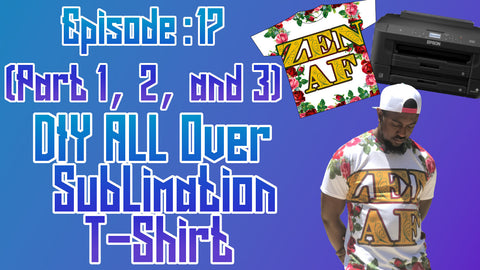 DIY All Over Sublimation T-Shirt with Small Heat Press ep: 17 (part 1, 2, and 3)