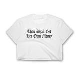 Thou Shall Get Her Own Money Crop Top