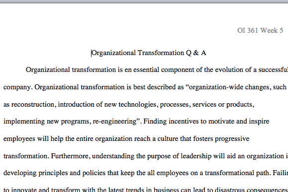 organizational transformation q a paper If someone tries to sell you the best practices of organizational transformation, fire them transformation of an organization paper is divided into 12.