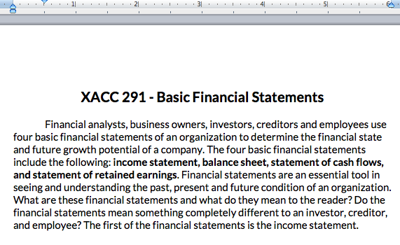 acc 290 financial statements Financial statements paper acc/290 september 22, 2011 financial statements paper accounting is an action needed by companies in business without accounting and the knowledge of the inner workings of financial statements, a business is doomed to failure.