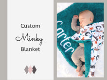 Load image into Gallery viewer, Custom Minky Blanket