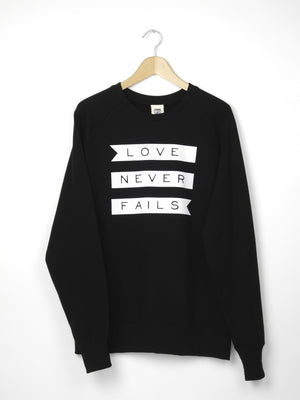 Love Never Fails  - Ethical Organic Combed Cotton Women's Sweatshirt