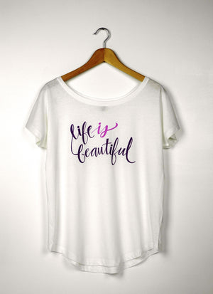 Life is Beautiful - Ethical Organic Loose Fit Longer Length Women's T-Shirt
