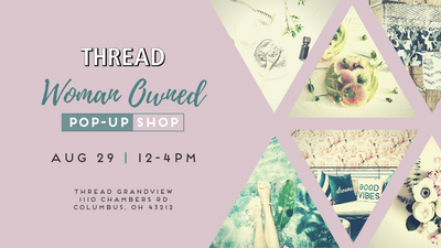 Women Owned Pop Up Shop at Thread