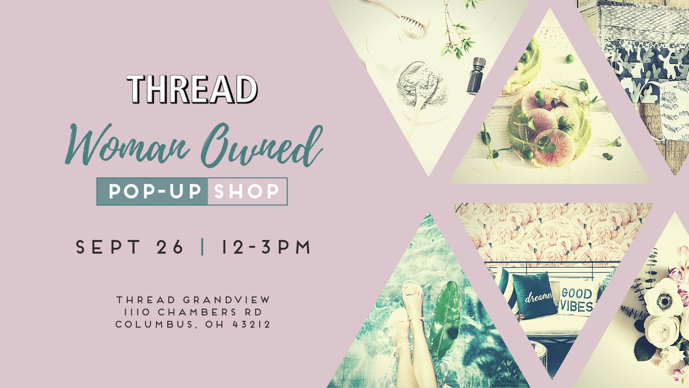 Women Owned Pop-Up Shop at THREAD