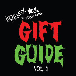 #REMIXbyStevieLeigh Gift Guide: Vol. 1