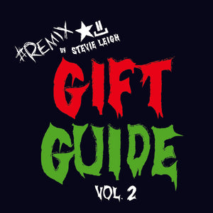 #REMIXbyStevieLeigh Gift Guide Vol. 2