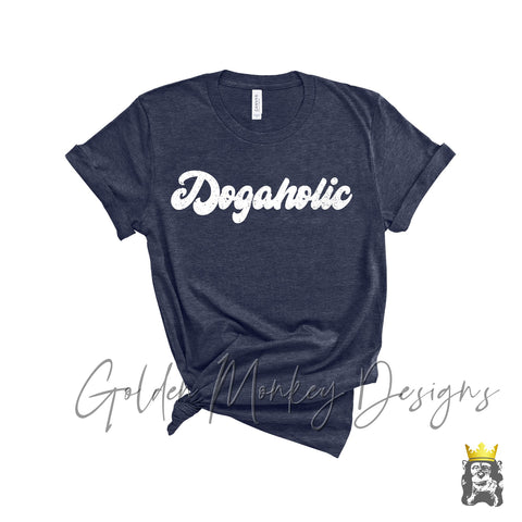 Dogaholic Retro Shirt