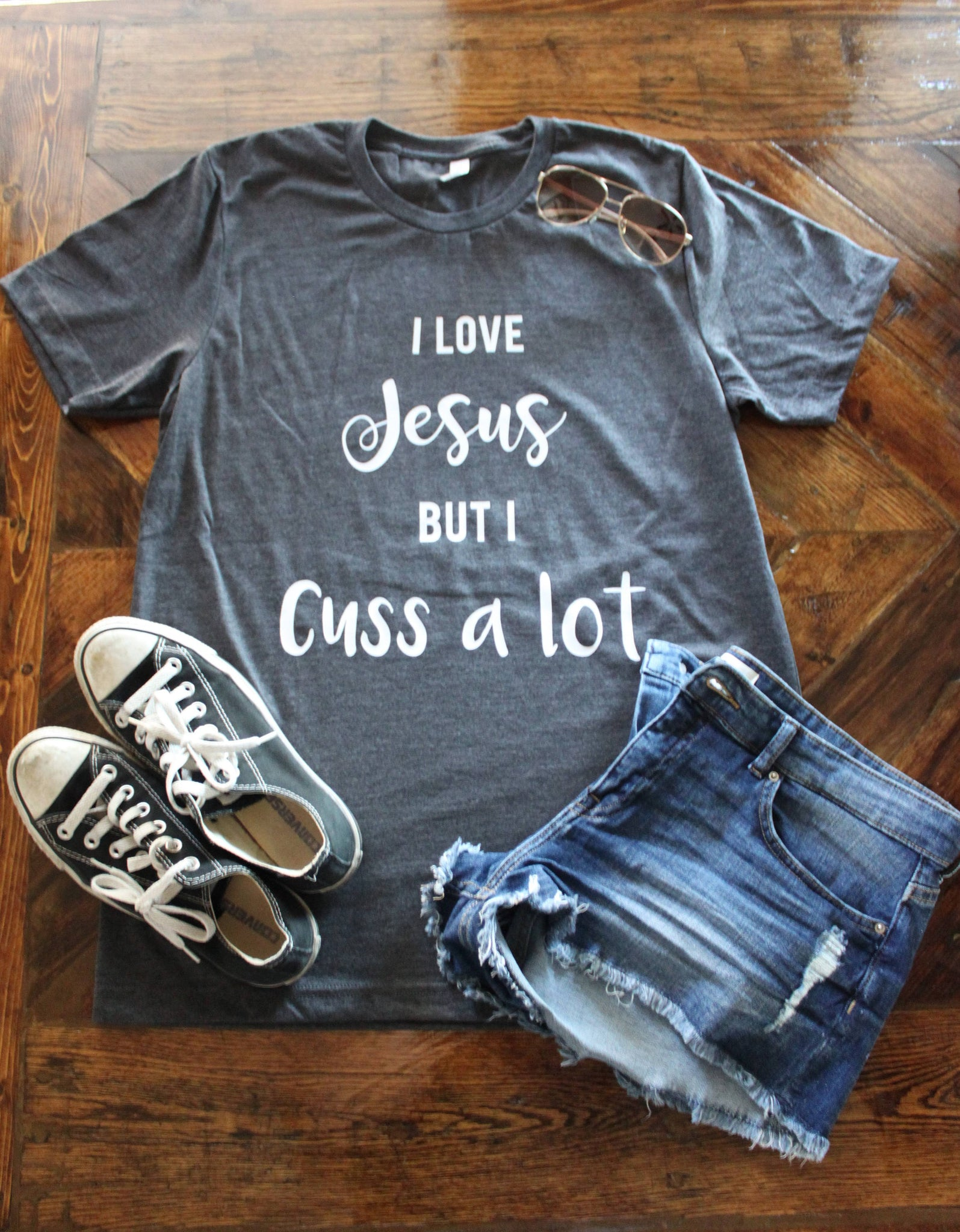 I love Jesus but I Cuss a Lot Shirt