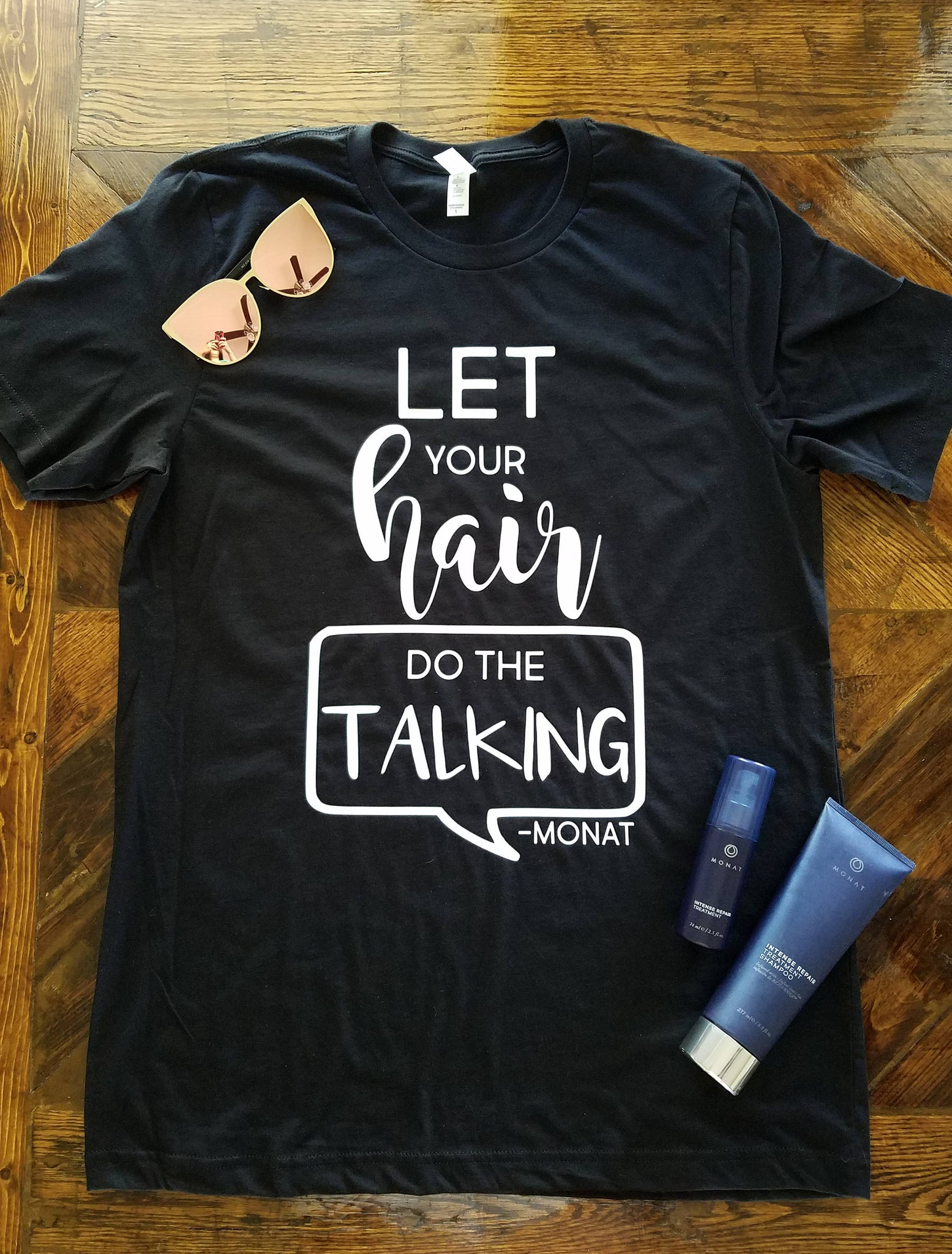 Let Your Hair Do the Talking - Monat