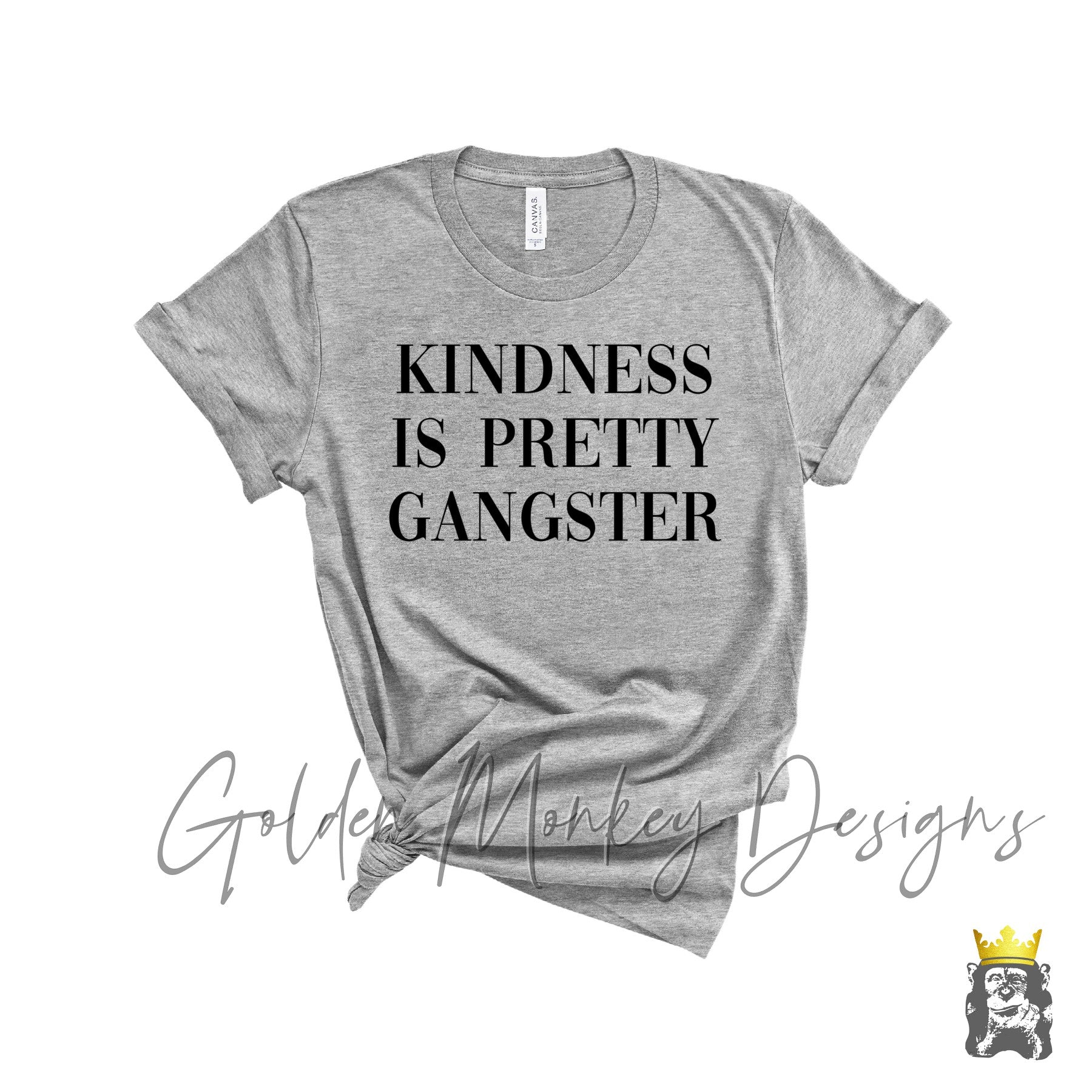 Kindness is Pretty Gangster