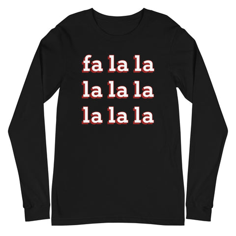 Fa La La La La Christmas Carol Long Sleeve Shirt