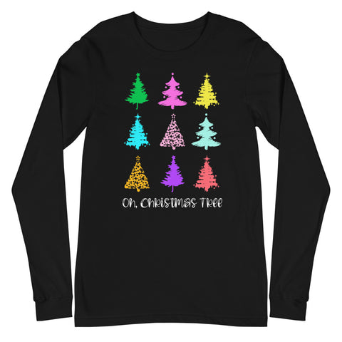 Oh, Christmas Tree Colorful Christmas Trees Longsleeve Shirt