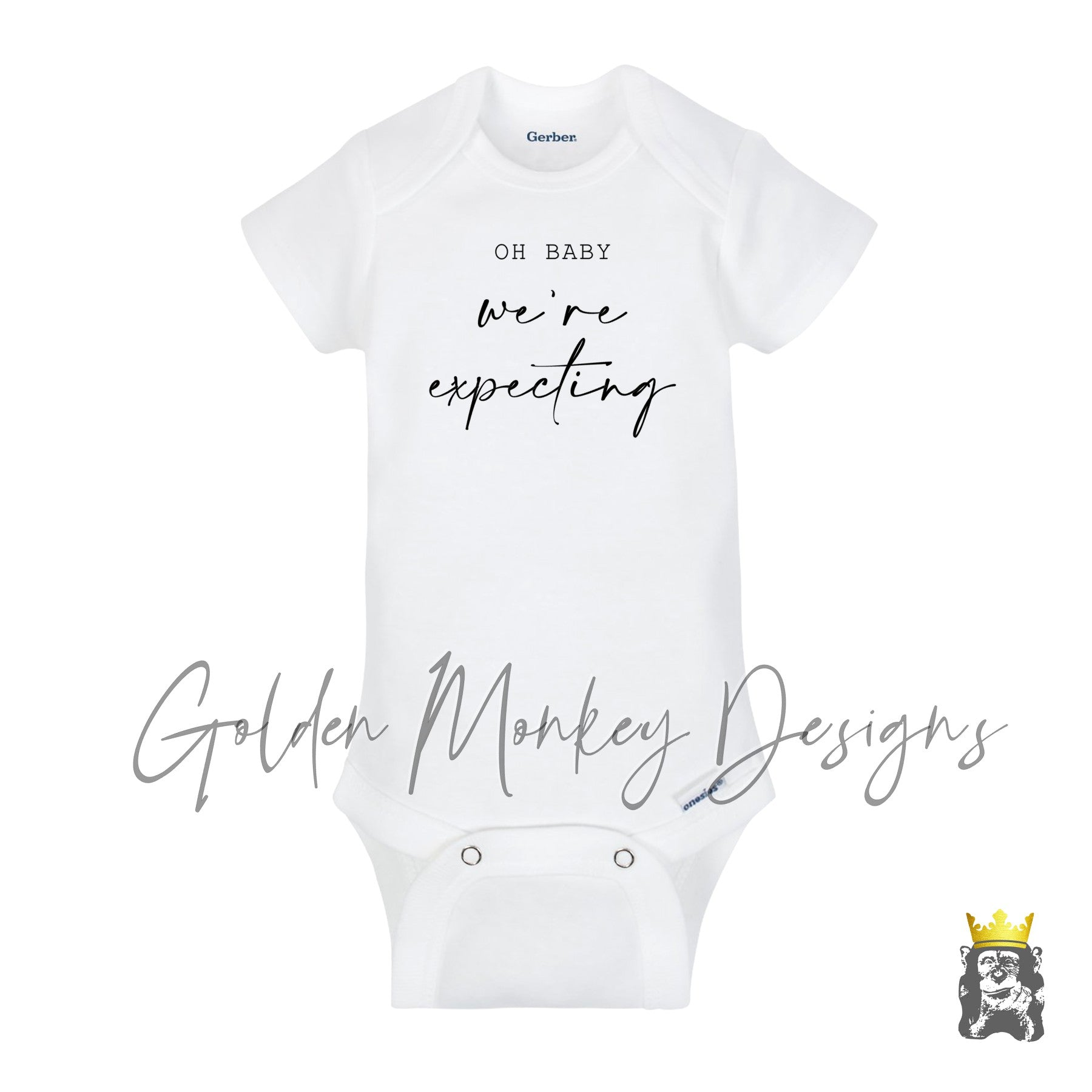 Oh baby, We're Expecting  Pregnancy Announcement Body Suit