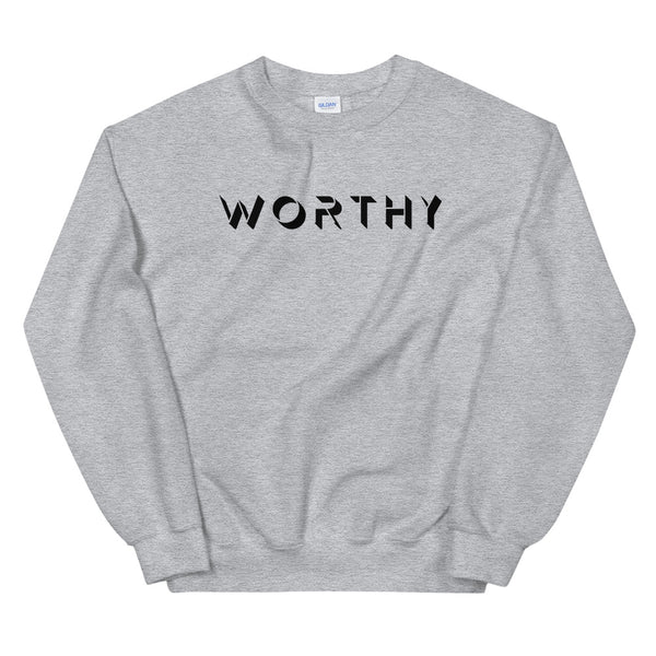 Worthy Sweatshirt - Positivity Movement