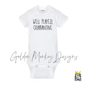 Well Played Quarantine  Pregnancy Announcement Body Suit