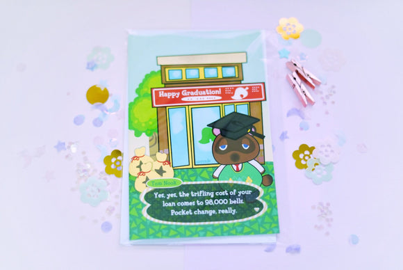 Animal Crossing Tom Nook - Happy Graduation and Loans Greeting Card SHIPPING MAY 29 - JUNE 1