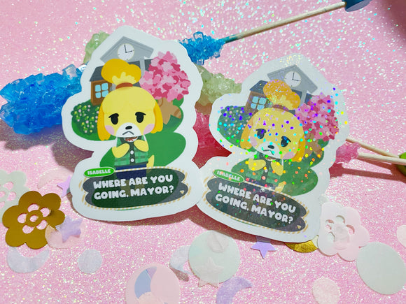 Isabelle left behind Animal Crossing - VINYL Sticker Holographic or Gloss