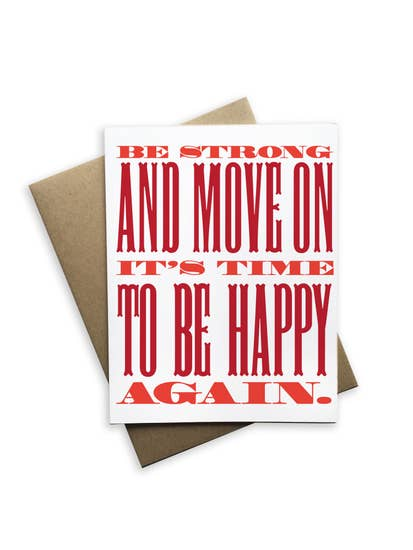 Be Strong And Move On Notecard