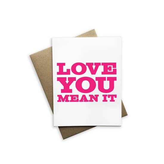 Love You Mean It (White)