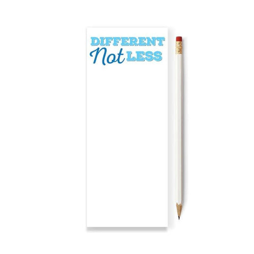 Different Not Less Skinny Notepad