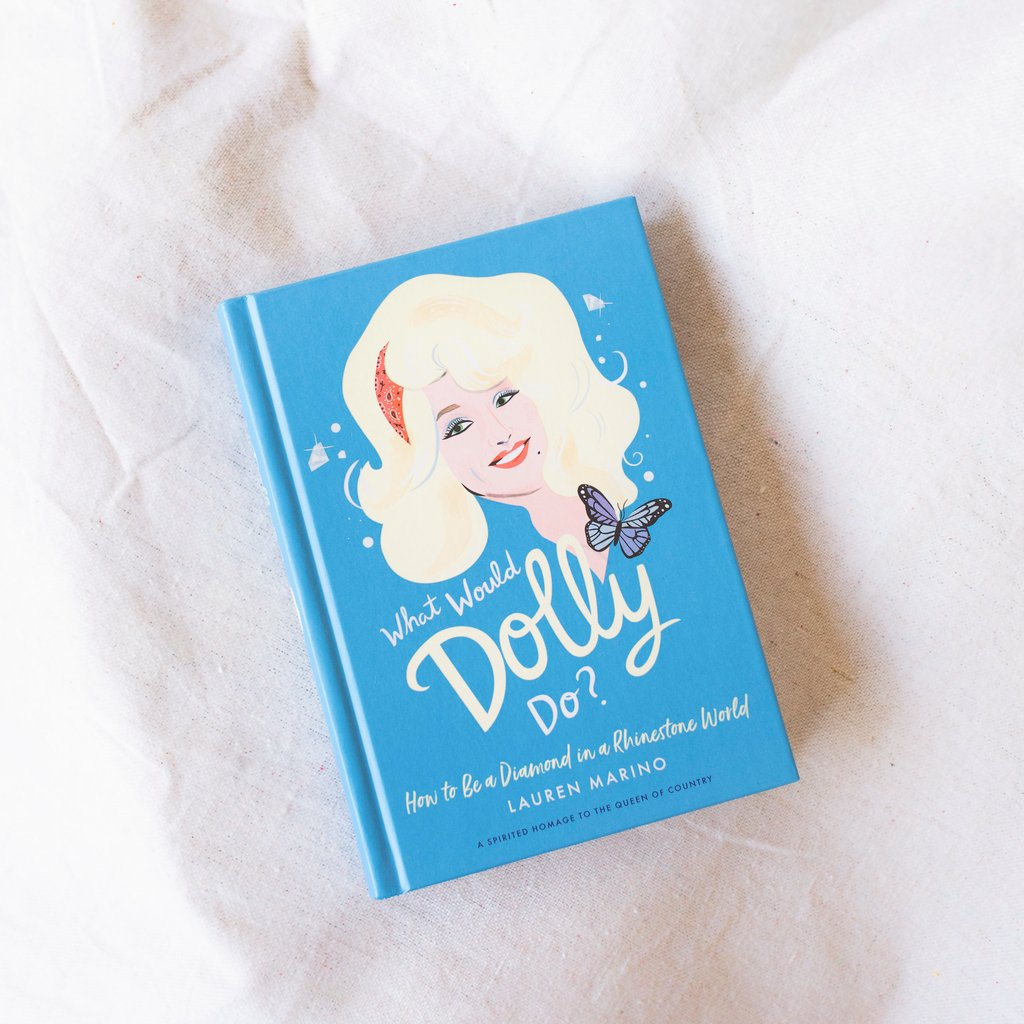 What Would Dolly Do?