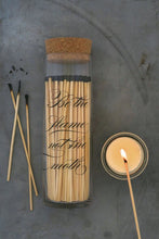 Load image into Gallery viewer, MATCH BOTTLE- FIREPLACE MATCHES CALLIGRAPHY