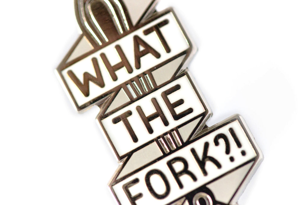 What The Fork Pin