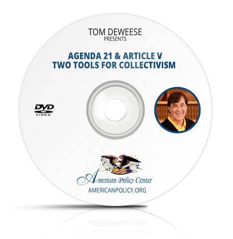 Tom DeWeese - Agenda 21 and Article V: Two Tools for Collectivism