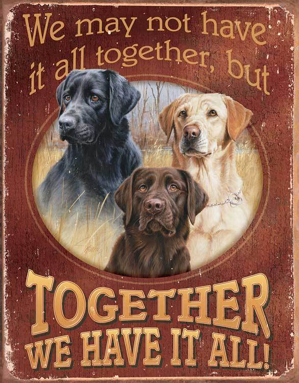 Together We Have It All Tin Sign