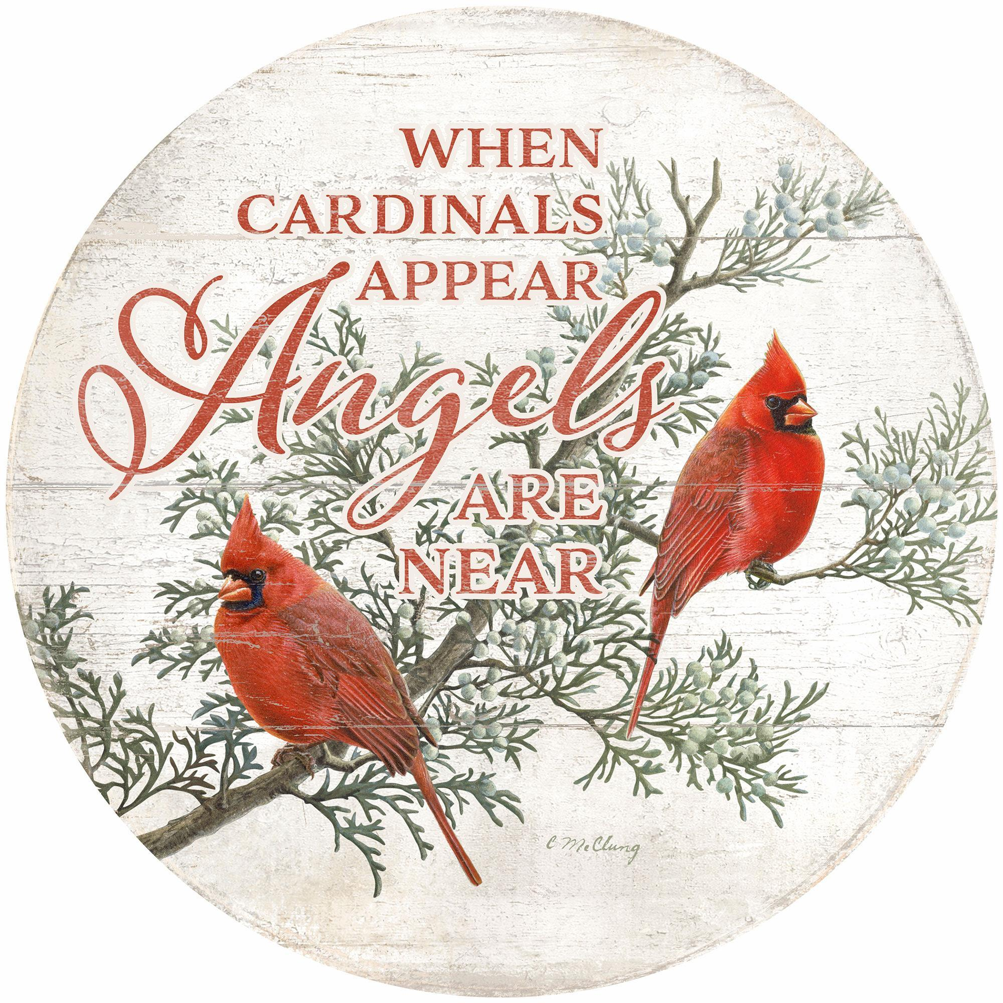 "Angels are Near-Cardinals 12"" Round Wood Sign"