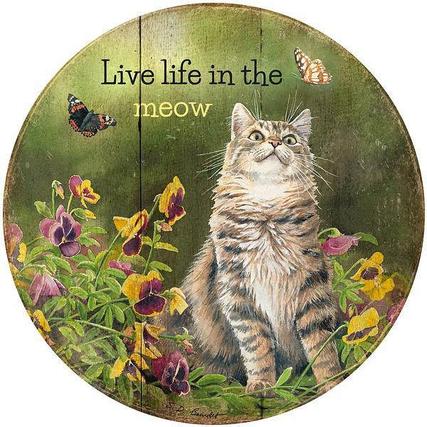 <I>Live Life In The Meow</i> 12 Round Wood Sign