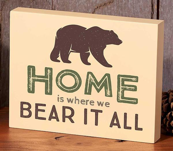 Home is Where we Bear it All.