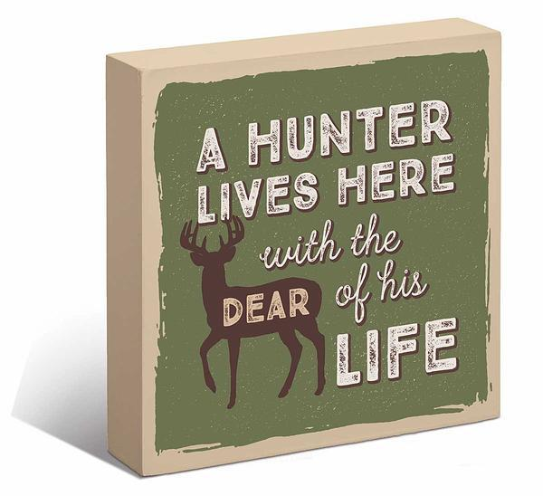 Hunter Lives Here With the Dear of His Life