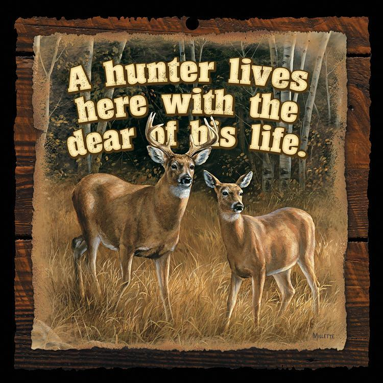 <I>A Hunter Lives Here&mdash;whitetail Deer</i> 10 X Wood Sign