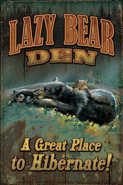 Lazy Bear Den.